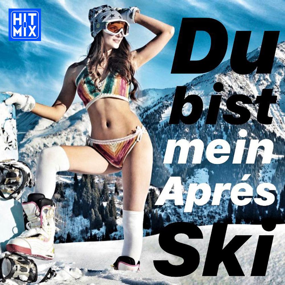 Du bist mein Aprés Ski